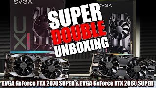 EVGA GeForce RTX 2060 SUPER & RTX 2070 SUPER -  Unboxing