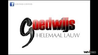 Goedwijs - Helemaal lauw