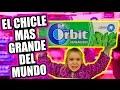 LOS CHICLES MAS GRANDES DEL MUNDO!!!    ·VLOG·