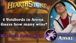 Hearthstone Arena - 2 Voidlords in Arena. Guess how many wins?