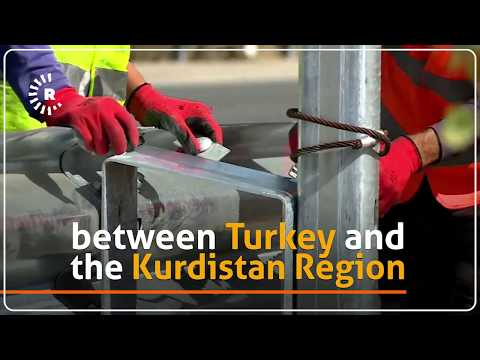Locals expect economic boost from new Kurdistan-Turkey link