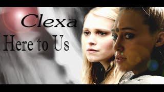 clexa    here to us    jus drein no jus daun