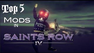Top 5 Mods in Saints Row 4