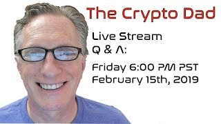 CryptoDad's Live Q. & A. Fri Feb 15th, 2019  Swapping Tron Tokens TRC10 for TRC20