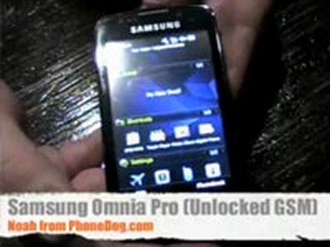 Samsung Omnia Pro (Unlocked GSM) - Hands-On