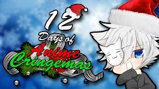 12 Days of Anime Cringemas (CHRISTMAS PARODY SONG) thumbnail