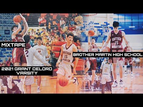 2021 Grant Delord | Basketball Season Highlights | Mixtape | Brother Martin High School