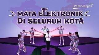 Film Pendek Rohani - Mata Elektronik Di Seluruh Kota - Bagaimana PKT Melanggar Hak Asasi Manusia?