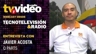 Entrevista: Javier Acosta de Q Parts