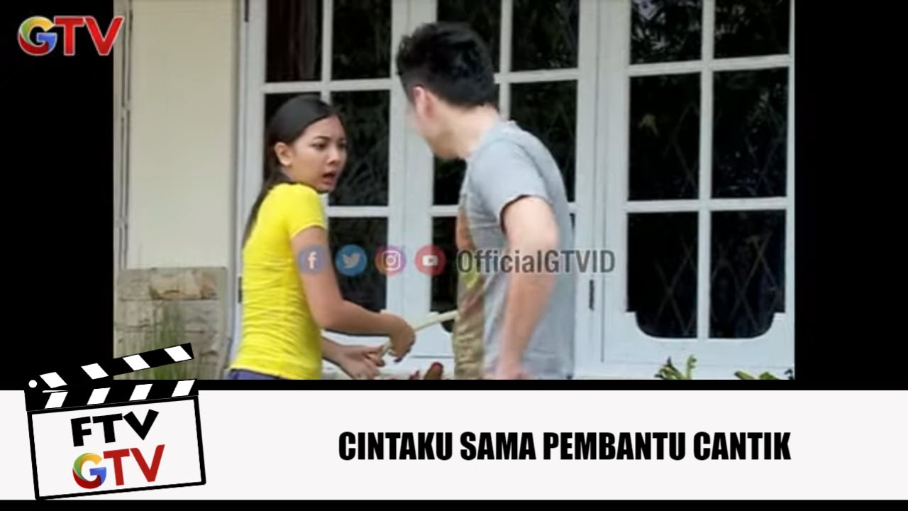 Download Cantik-cantik Kok Jadi Pembantu?   Cintaku Sama Pembantu Cantik   FTV GTV   (2/8)