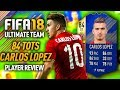 FIFA 18 TOTS CARLOS LOPEZ (84) PLAYER REVIEW! FIFA 18 ULTIMATE TEAM!