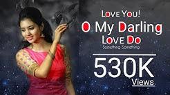 i love you o my darling love you something something
