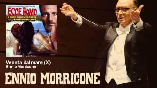 Ennio Morricone - Venuta dal mare - X - feat. Edda Dell