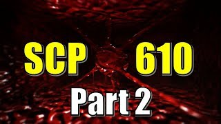 Lore of SCP 610 Part 2   Logs and why nukes may not work   Hive Mind Keter Class Explained
