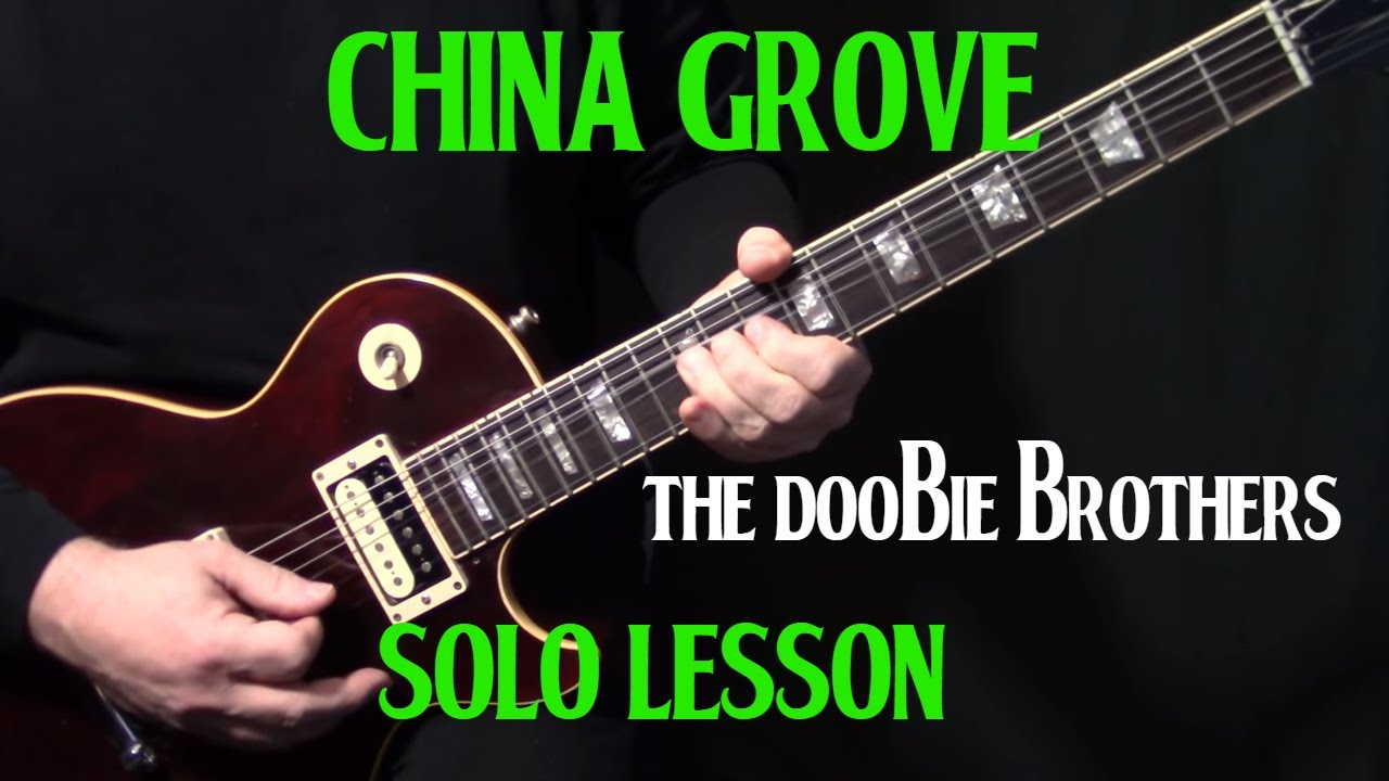 How to play china grove on guitar by the doobie brothers how to play china grove on guitar by the doobie brothers electric guitar lesson solo hexwebz Gallery