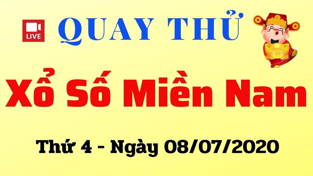 Quay Thử XSMN 08/07 – Kết Quả Quay thử XSMN hôm nay 08/07/2020