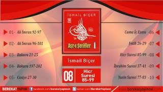 İsmail Biçer - Hicr Suresi 85/99