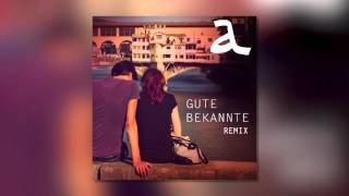 Alligatoah - Gute Bekannte REMIX (by tzuio)