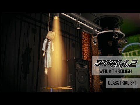 Danganronpa 2: Goodbye Despair Walkthrough Chapter 3 : Trapped by the Ocean Scent Class Trial 3-1