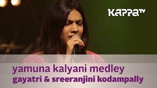 Yamuna Kalyani Medley - Gayatri, Sreeranjini Kodampally - Music Mojo Season 2 - Kappa TV