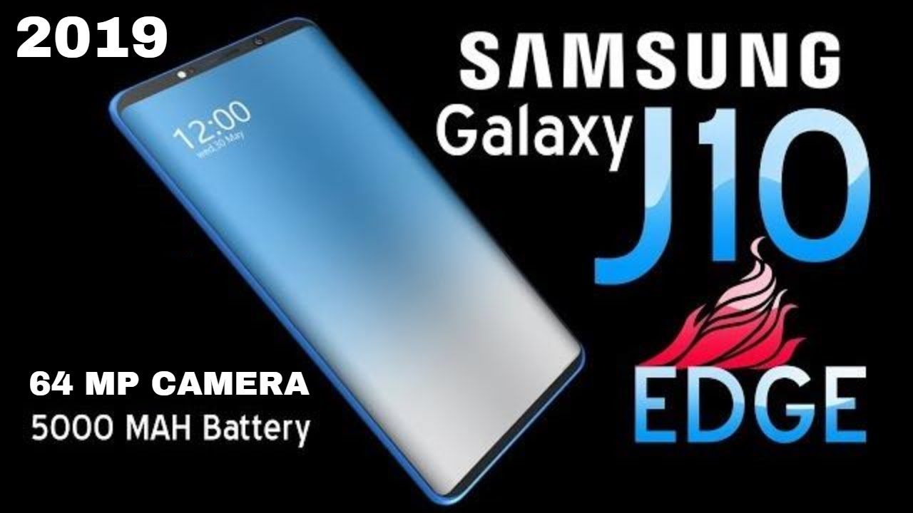 Samsung Galaxy J10 Edge Introduction Concept Now Its Dual Camera