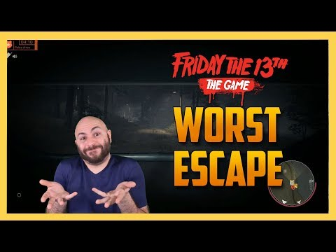Worst Escape Ever - Friday the 13th The Game