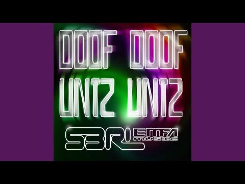 Doof Doof Untz Untz (Original Mix)