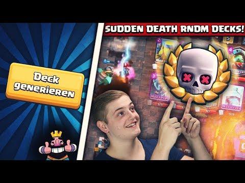 SUDDEN DEATH + RANDOM DECK! | Lustigste und Spannendste Challenge! | Clash Royale Deutsch