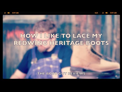 How I like To Lace My RedWing Heritage Boots | The Boot Guy Reviews