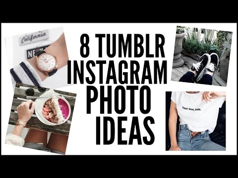 8 TUMBLR INSTAGRAM PHOTO IDEAS ! #1
