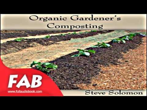 Organic Gardener's Composting Full Audiobook by Steve SOLOMON by Gardening