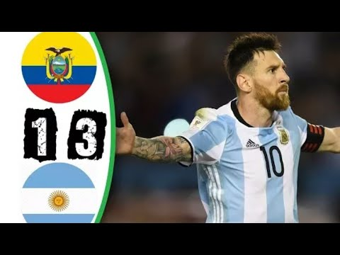 ARGENTINA VS ECUADOR 3-1 FULL GOALS AND HIGHLIGHTS ▶ WC QUALIFICATIONS 11/10/17