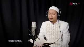 Bacaan Surat Al Insyiqaq oleh Ustadz M. Ulin Nuha + Download MP3