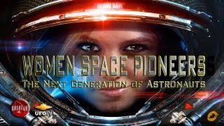 UFOTV® Presents - WOMEN IN SPACE - FEATURE FILM