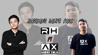 BAGOYANG SAMPE PAGI - Ridho Hernandez x Andre Xola ( Disco tanah )