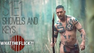 "taboo season 1 episode 1 ""shovels and keys"" review"
