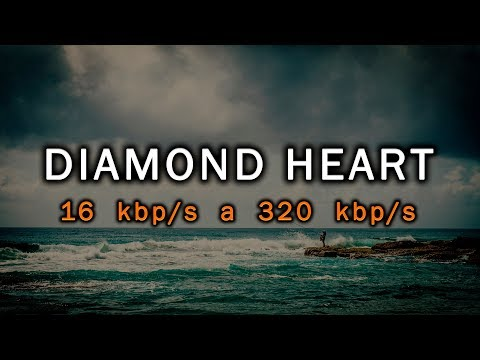 Comparación - (16 Kbps A 320 Kbps) [Diamond Heart - Alan Walker]