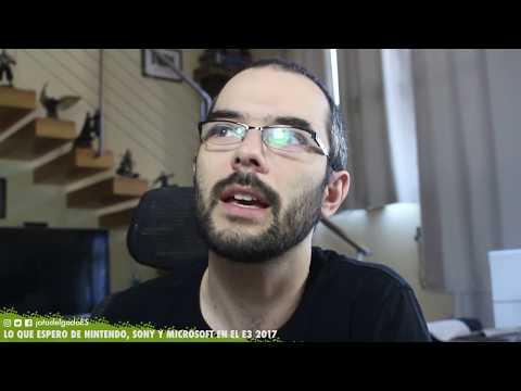 LO QUE ESPERO DE NINTENDO, SONY Y MICROSOFT EN ESTE E3 2017