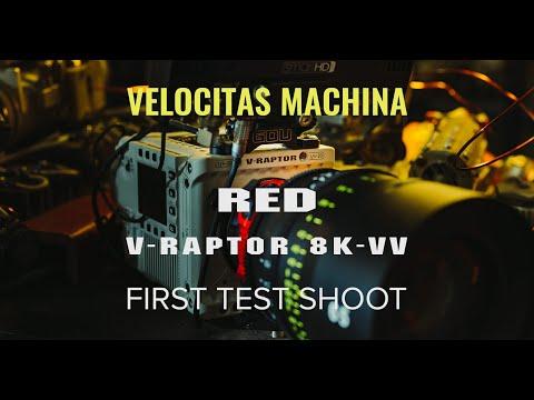 Velocitas Machina - First Test of RED V-Raptor 8K-VV