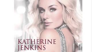 Watch Katherine Jenkins Come What May video
