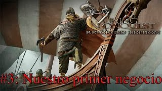 Mount and Blade Viking Conquest #3: Nuestro primer negocio