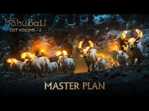 Baahubali OST - Volume 06 - Master Plan | MM Keeravaani