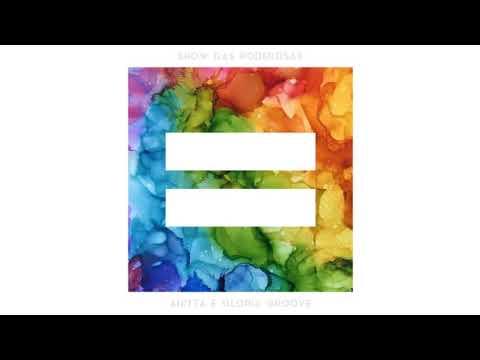 Anitta Feat Glória Groove - Show Das Poderosas (Áudio Official) Single
