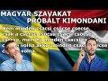 Magyar szavakat próbált kimondani egy Svéd barátom