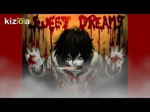 Jeff the Killer-1h Sweet Dreams