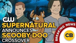 BREAKING: Supernatural Announces Scooby-Doo Crossover