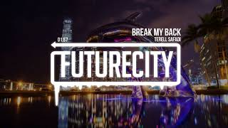 Terell Safadi - Break My Back