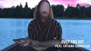 Twelve Foot Ninja - Over and Out feat. Tatiana Shmayluk - (Official Music Video)