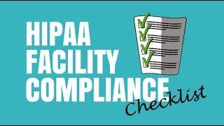 2018 HIPAA FACILITY COMPLIANCE CHECKLIST