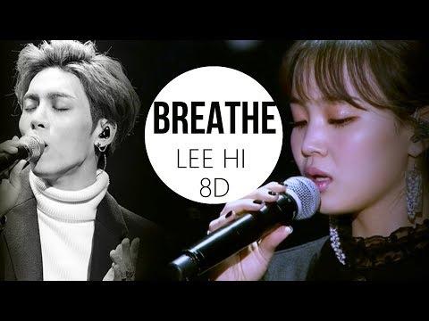 LEE HI (이하이) - BREATHE (한숨) [8D USE HEADPHONE] 🎧